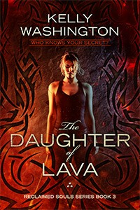 The Daughter of Lava (Reclaimed Souls #3)